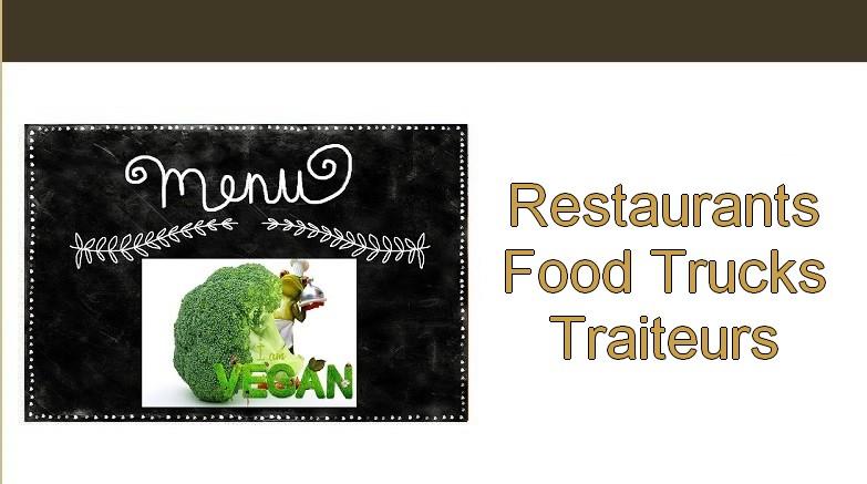 Végétarisme. Restaurants Food Trucks Traiteurs