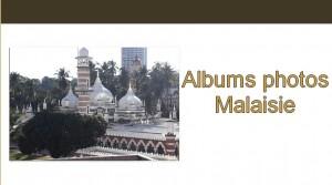 Galerie Albums photos Malaisie