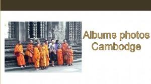 Album photo Cambodge