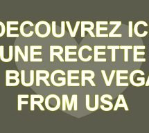 Recette de burger vegan made in USA par Chloe Coscarelli