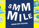 SMMMILE Vegan Pop Festival: bon son, bon sens, bonne cuisine !