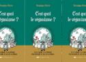 C'est quoi le véganisme? Guide pour un mode de vie, par Véronique Perrot